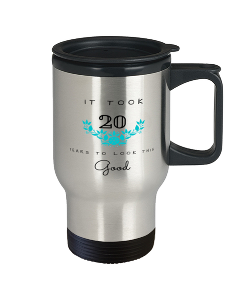 20th Birthday Gift Travel Mug, it took 20 years to look this good - Happy Birthday Best Gift for 20 years old - Flower