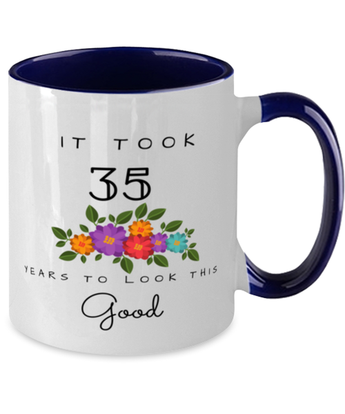 35th Birthday Gift Two Tone Navy and White Coffee Mug, it took 35 years to look this good - Happy Birthday Best Gift for 35 years old - Flower