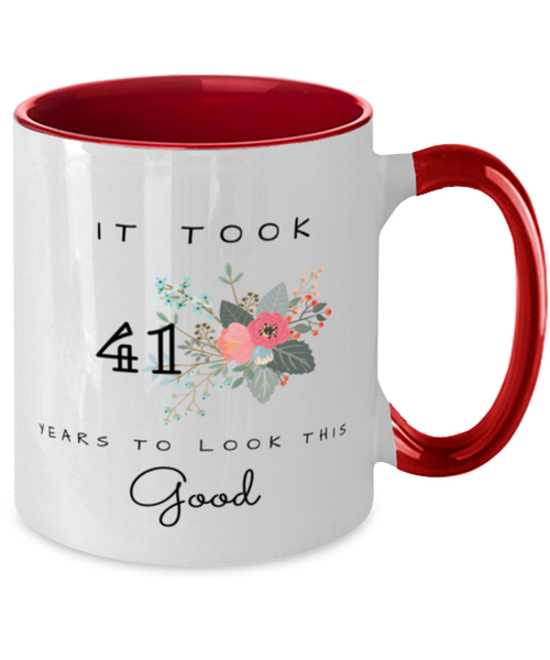 41st Birthday Gift Two Tone Red and White Coffee Mug, it took 41 years to look this good - Happy Birthday Best Gift for 41 years old - Flower