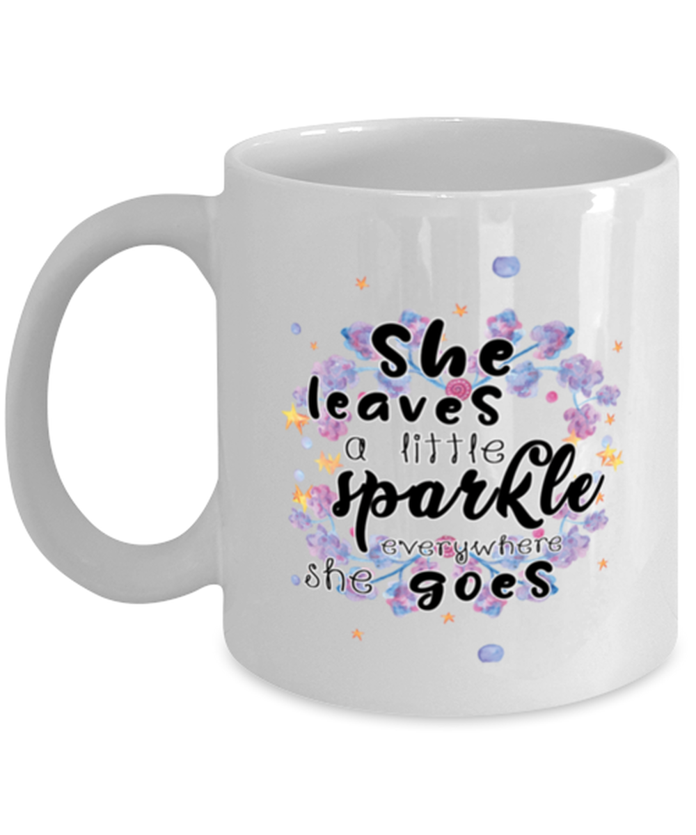 She leaves a little sparkle everywhere she goes - Unicorn Coffee Mug