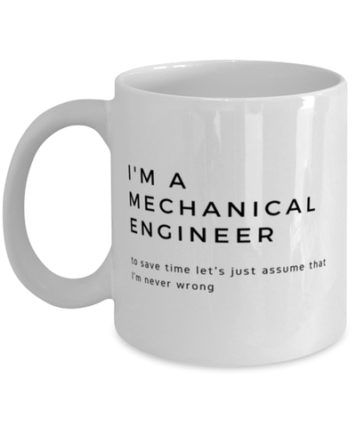 I'm a mechanical engineer Coffee Mug
