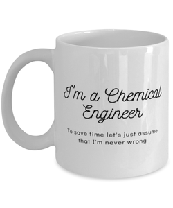 I'm a Chemical Engineer  Coffee Mug