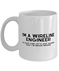I'm a Wireline Engineer Coffee Mug
