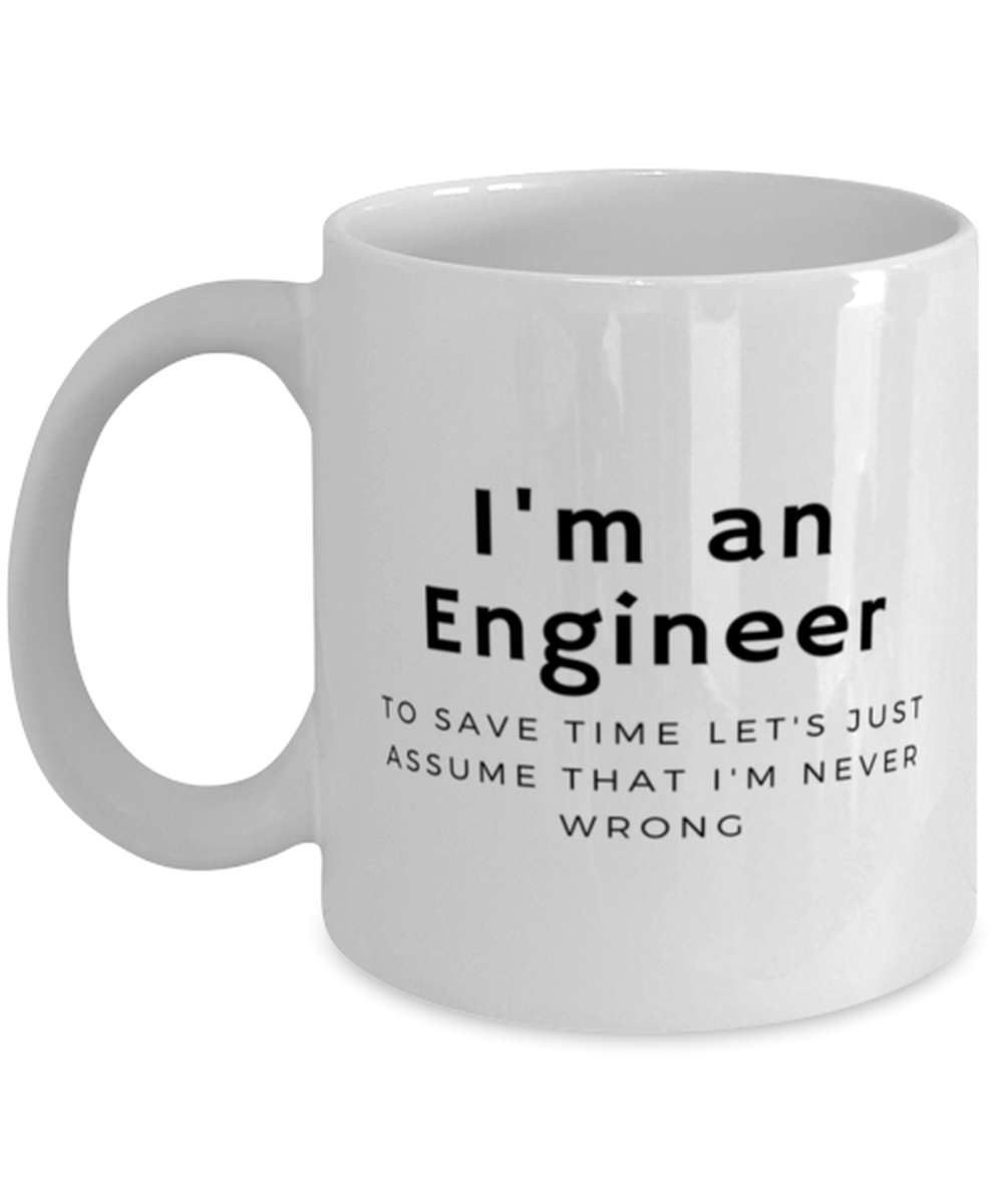 I'm an Engineer Coffee Mug