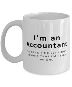 I'm an Accountant Coffee Mug