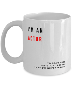 I'm an Actor Coffee Mug