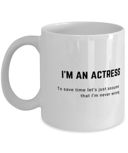 I'm an Actress Coffee Mug