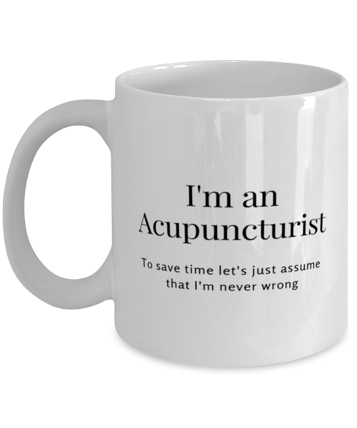 I'm an Acupuncturist Coffee Mug