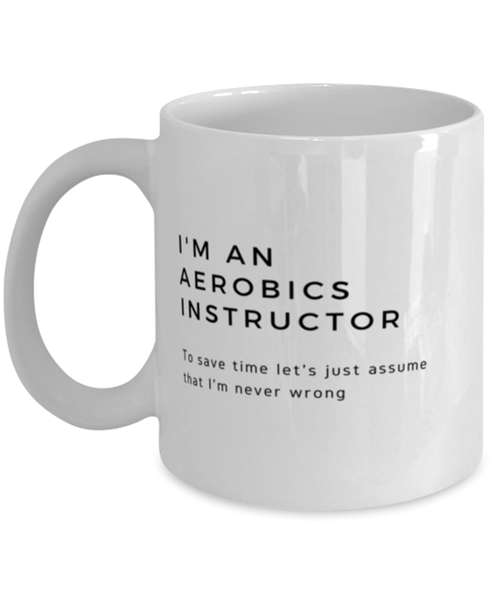 I'm an Aerobics Instructor Coffee Mug