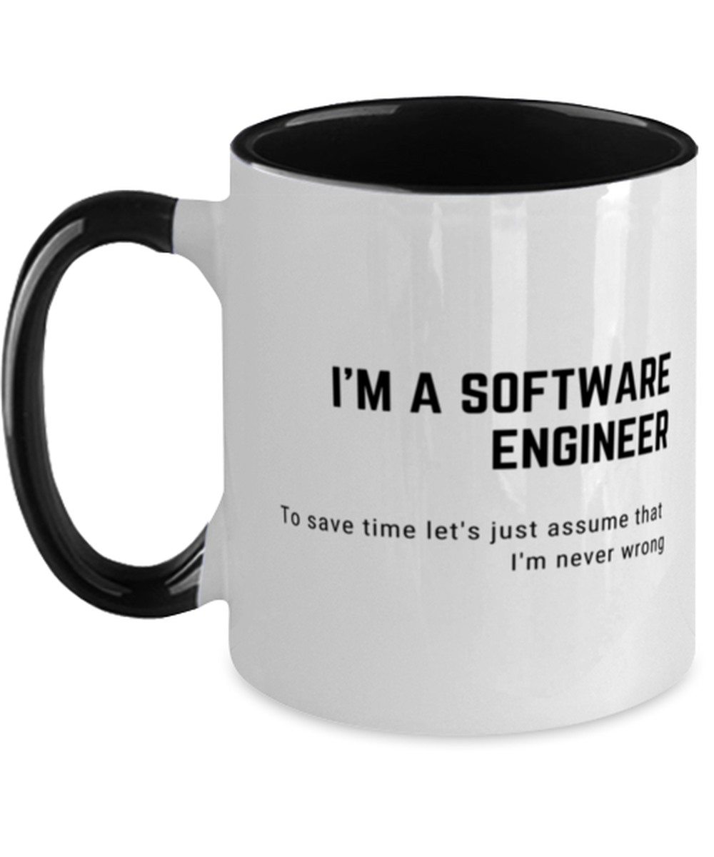 I'm a Software Engineer Two Tone Black and White Coffee Mug