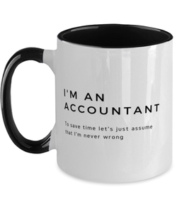 I'm an Accountant Two Tone Black and White Coffee Mug