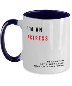 I'm an Actress Two Tone Navy and White Coffee Mug
