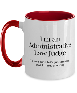 I'm an Administrative Law Judge Two Tone Red and White Coffee Mug