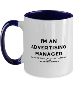 I'm an Advertising Manager Two Tone Navy and White Coffee Mug