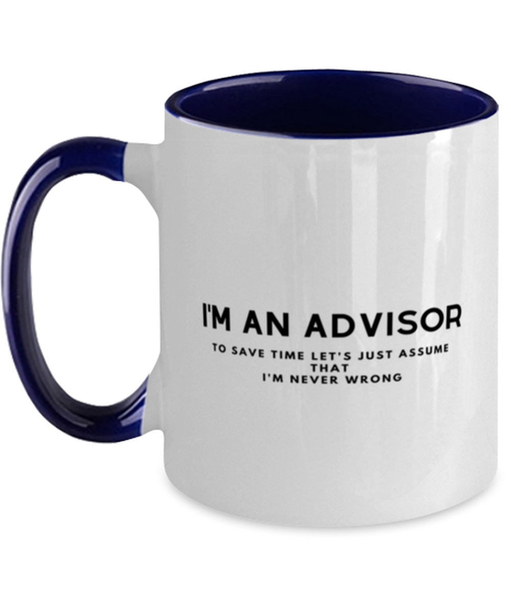 I'm an Advisor Two Tone Navy and White Coffee Mug