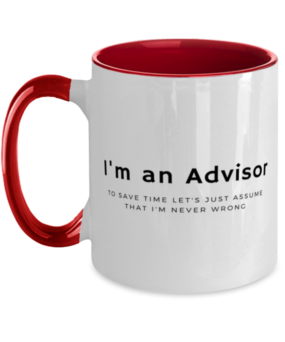 I'm an Advisor Two Tone Red and White Coffee Mug