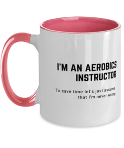 I'm an Aerobics Instructor Two Tone Pink and White Coffee Mug
