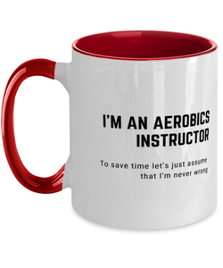 I'm an Aerobics Instructor Two Tone Red and White Coffee Mug