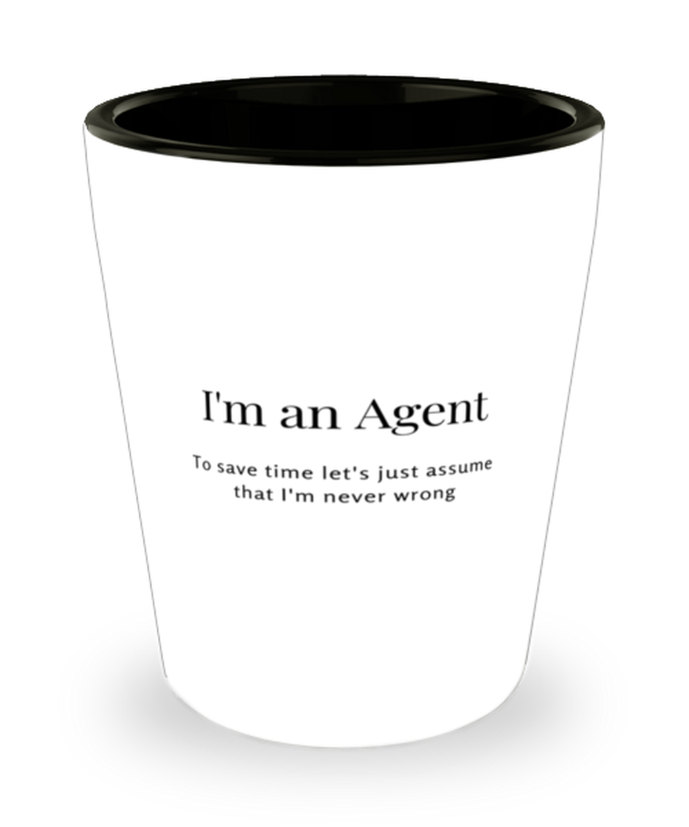 I'm an Agent Shot Glass