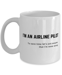 I'm an Airline Pilot Coffee Mug