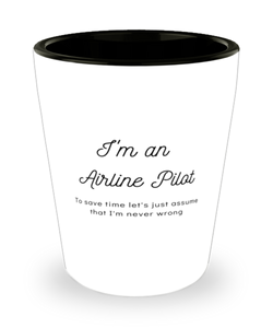 I'm an Airline Pilot Shot Glass