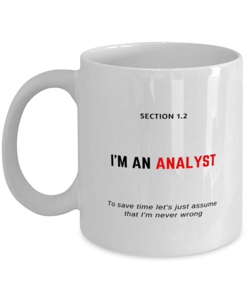 I'm an Analyst Coffee Mug