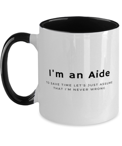 I'm an Aide Two Tone Black and White Coffee Mug