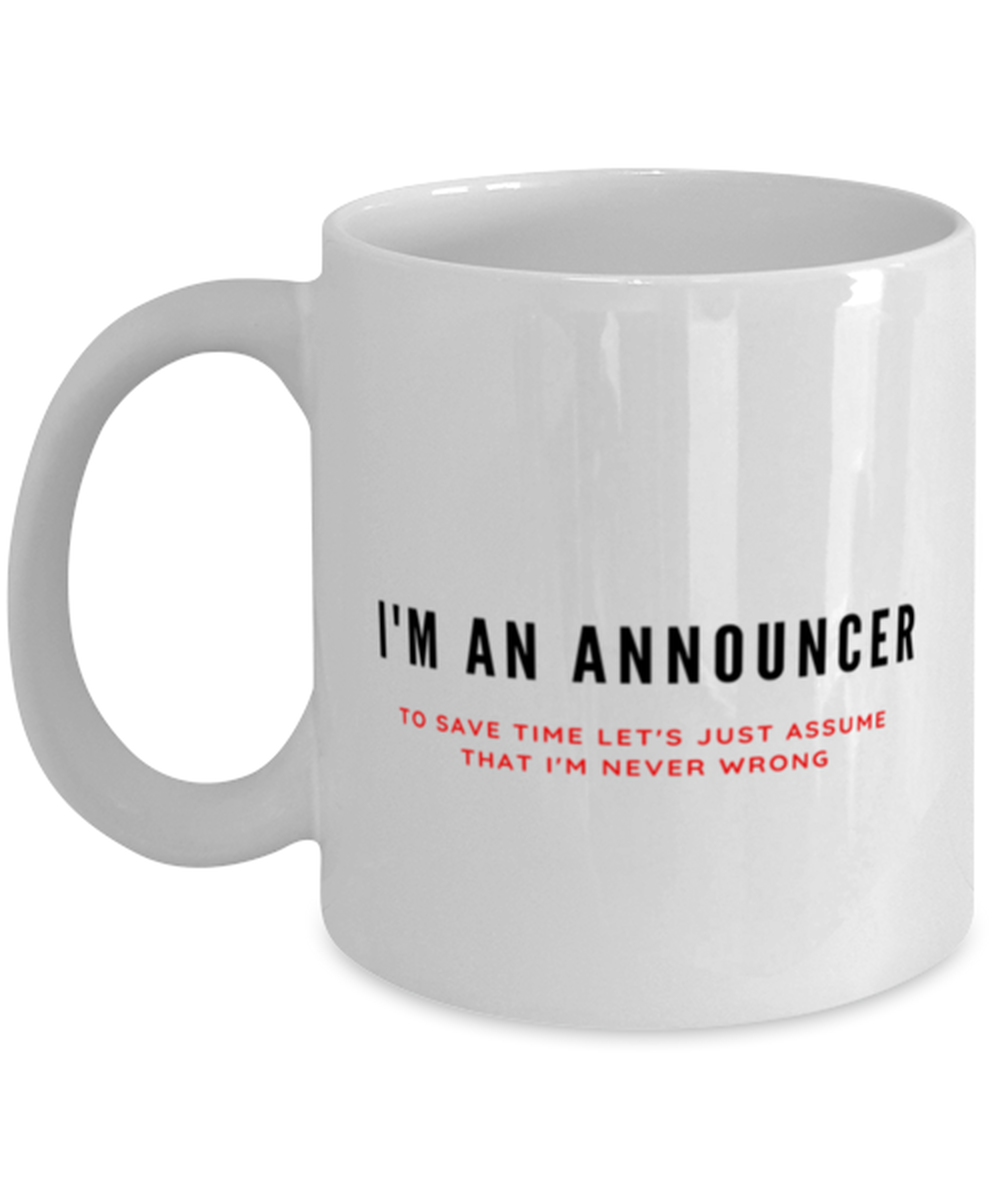 I'm an Announcer Coffee Mug