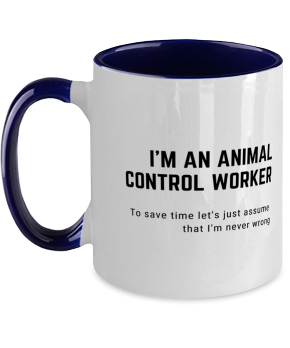I'm an Animal Control Worker Two Tone Navy and White Coffee Mug