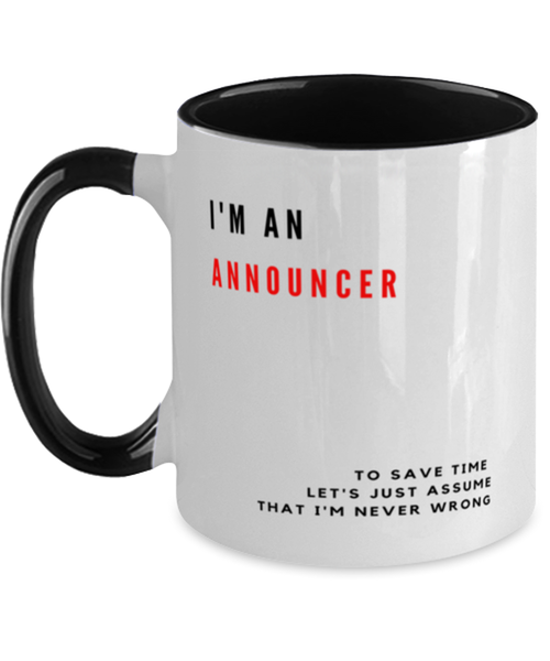 I'm an Announcer Two Tone Black and White Coffee Mug