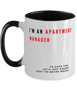 I'm an Apartment Manager Two Tone Black and White Coffee Mug