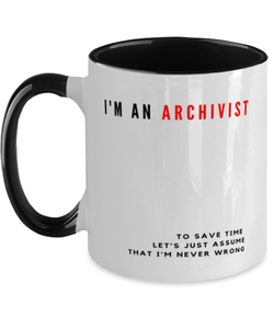 I'm an Archivist Two Tone Black and White Coffee Mug