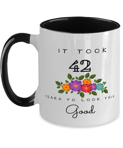 42nd Birthday Gift Two Tone Black and White Coffee Mug, it took 42 years to look this good - Happy Birthday Best Gift for 42 years old - Flower