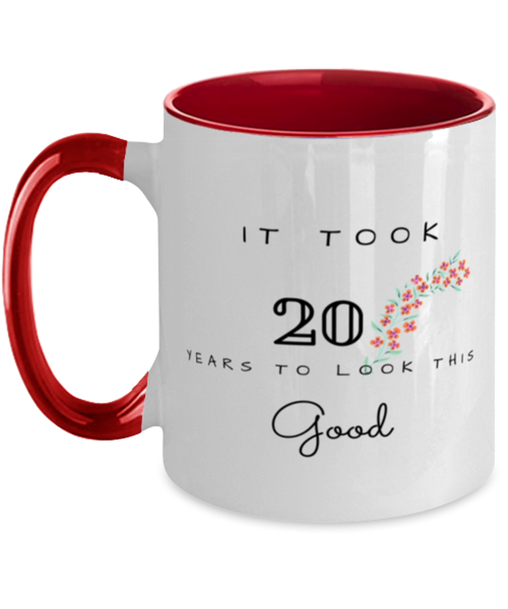 20th Birthday Gift Two Tone Red and White Coffee Mug, it took 20 years to look this good - Happy Birthday Best Gift for 20 years old - Flower