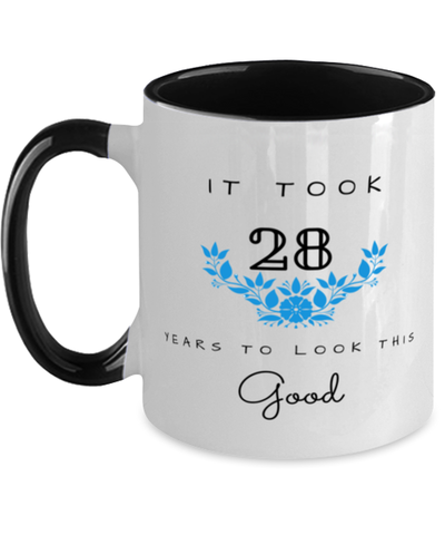 28th Birthday Gift Two Tone Black and White Coffee Mug, it took 28 years to look this good - Happy Birthday Best Gift for 28 years old - Flower