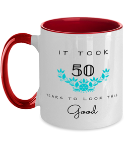 50th Birthday Gift Two Tone Red and White Coffee Mug, it took 50 years to look this good - Happy Birthday Best Gift for 50 years old - Flower