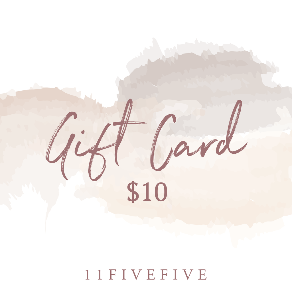 11fivefive Gift Card ($10)