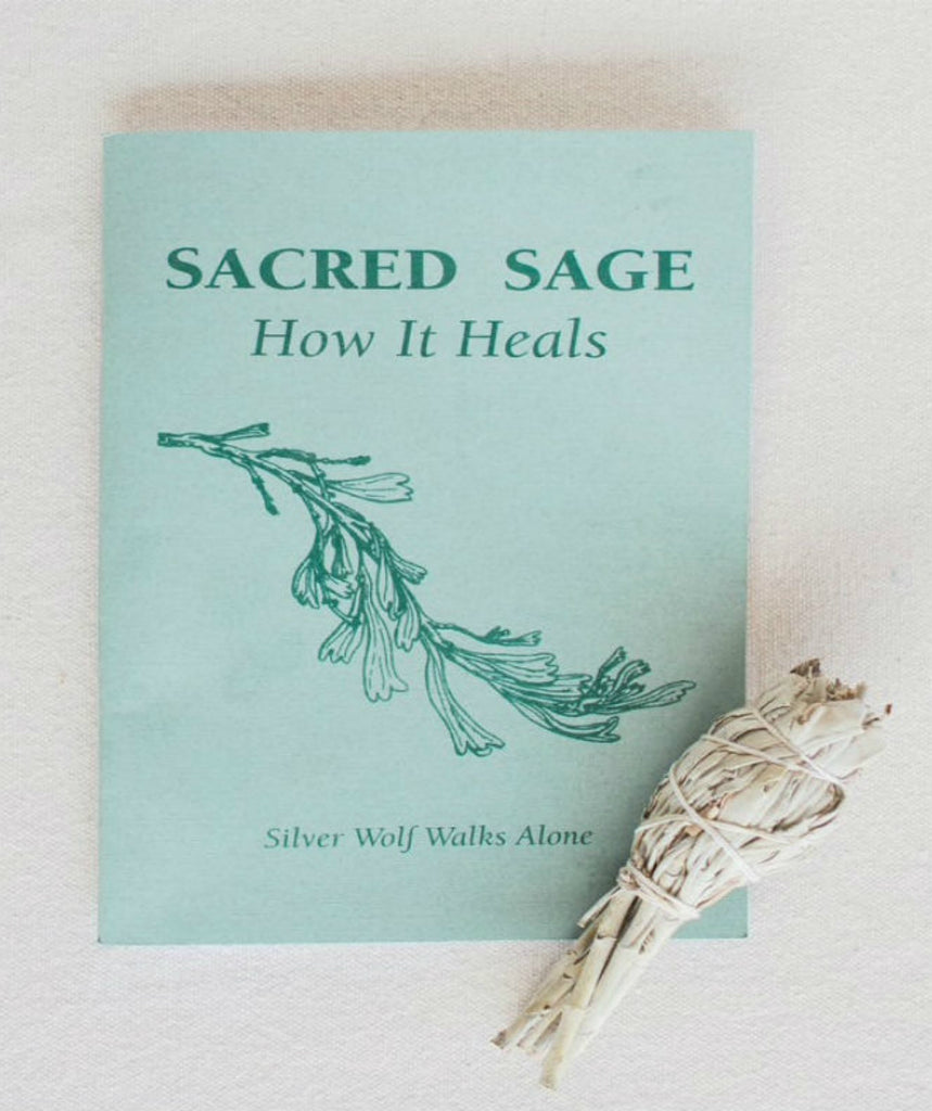 Book - Sacred Sage: How it Heals