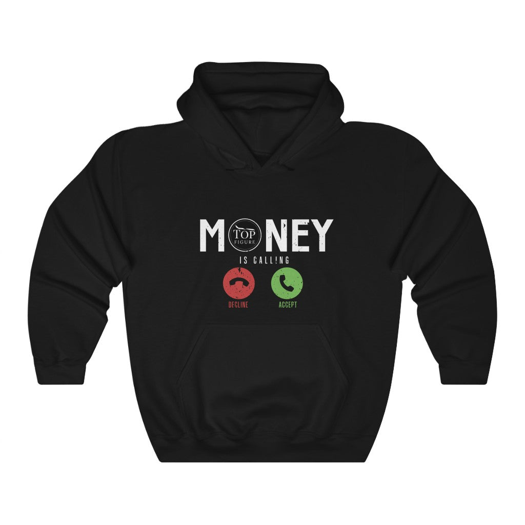 Money Is Calling Top Figure Hooded Sweatshirt