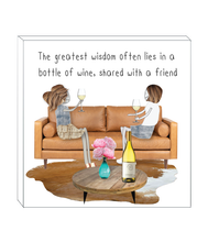 Load image into Gallery viewer, Art block - The greatest wisdom in wine bottle