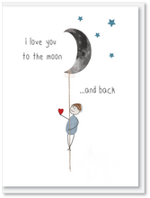 Load image into Gallery viewer, NEW Love - I love you to the moon and back