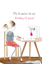 Load image into Gallery viewer, Birthday for her mix & match - 5 pack