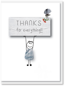 NEW Thanks - For everything sign