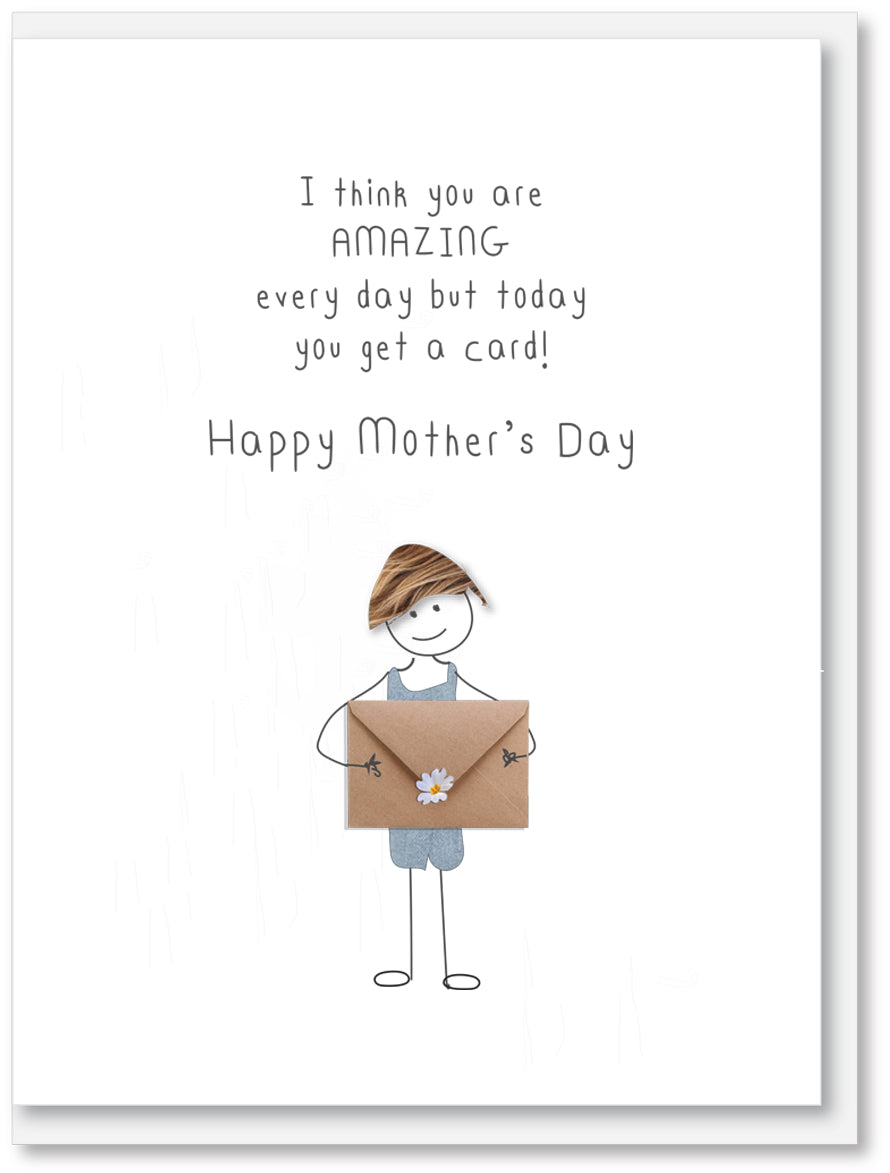Today you get a card - Mother's Day