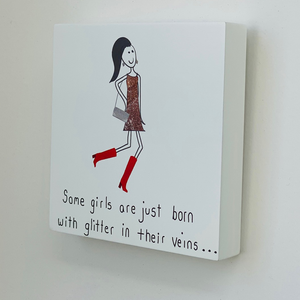 Art block - Some girls are just born with glitter