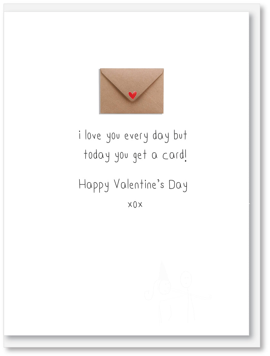 Valentines - I love you every day