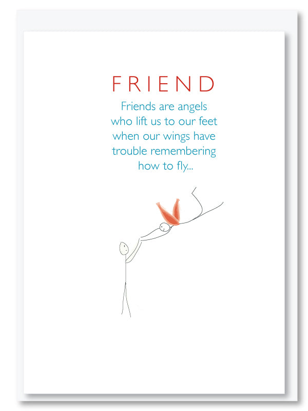 Friends are angels*