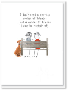Friendship - I don't need a certain number of friends