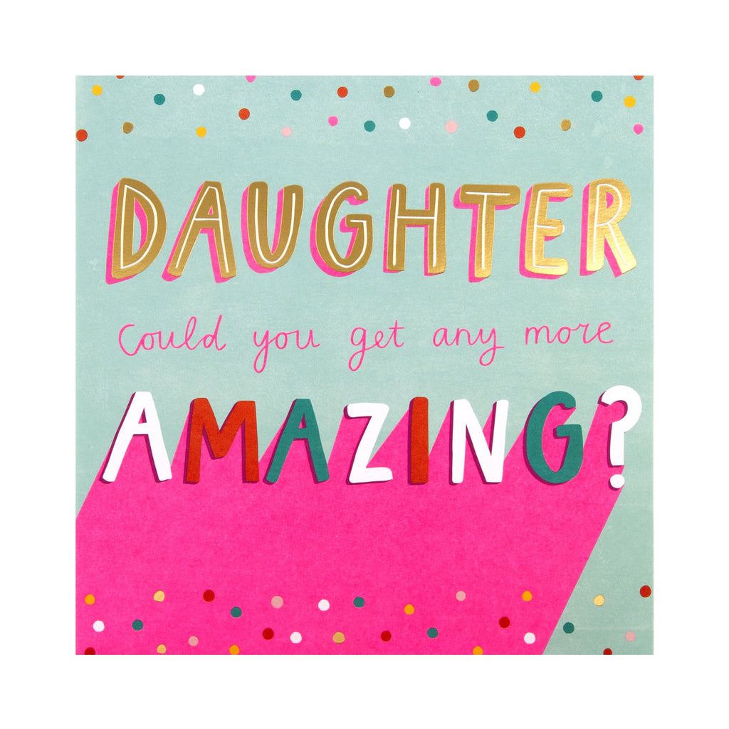 Birthday Card for Daughter - Contemporary Text Based Design