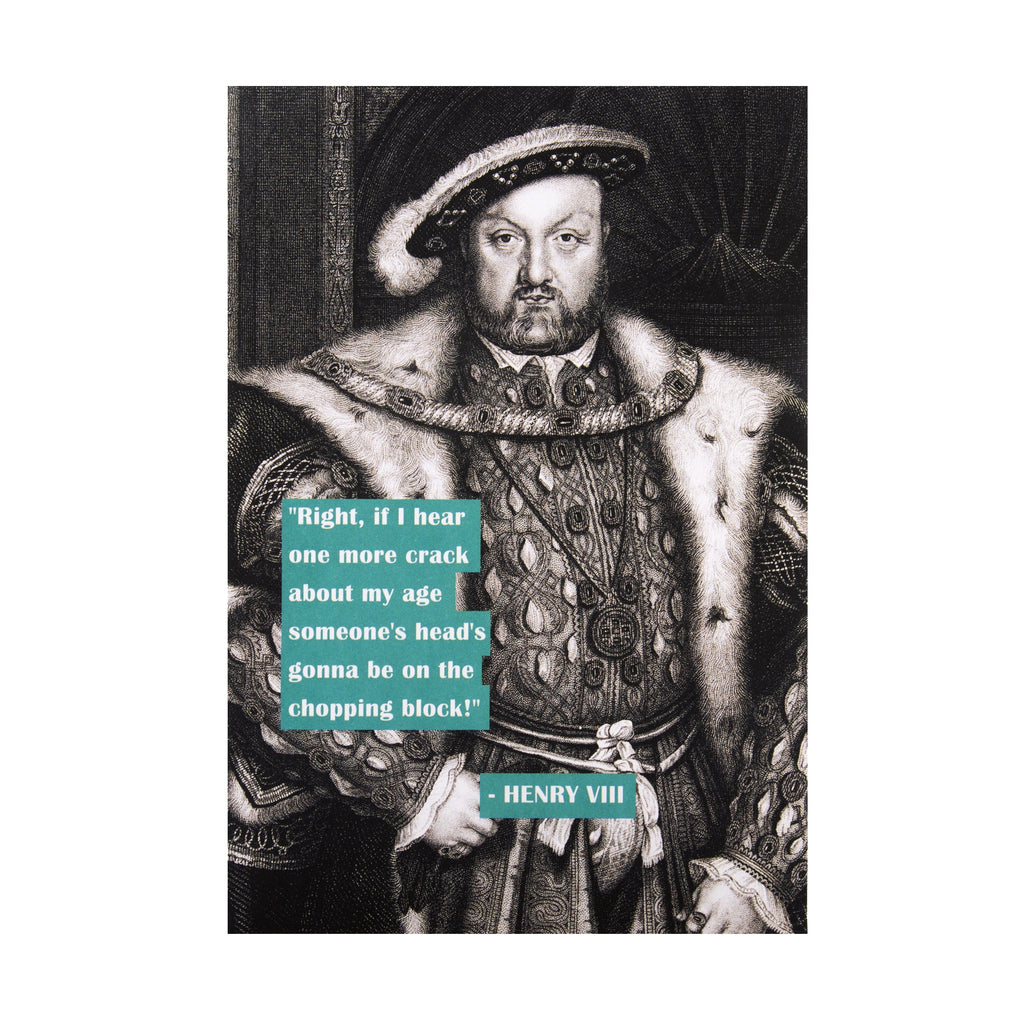 Funny Birthday Card - Henry VIII Shoebox Collection Design